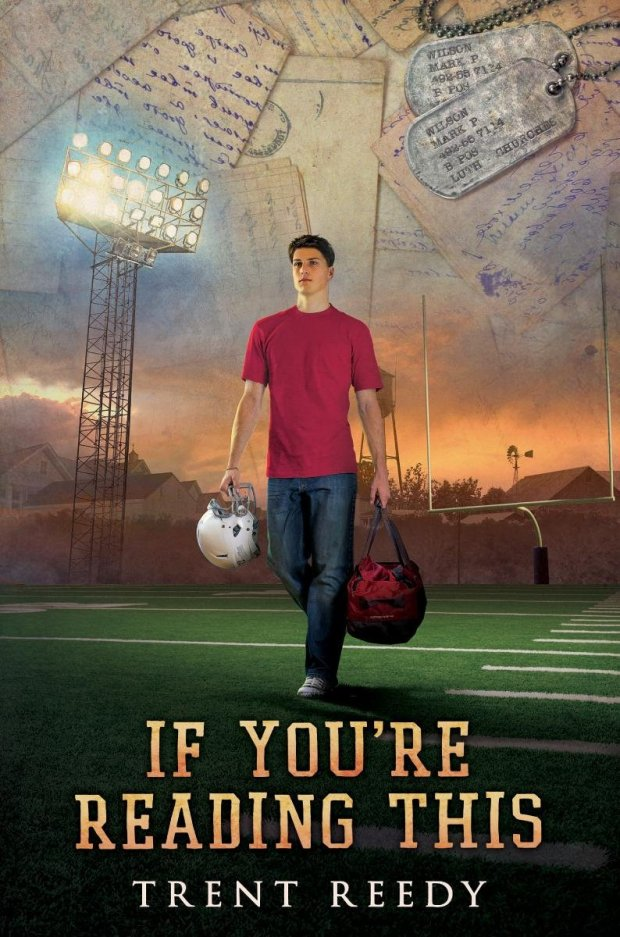 If You're Reading This By Trent Reedy, coming fall 2014 (Scholastic)